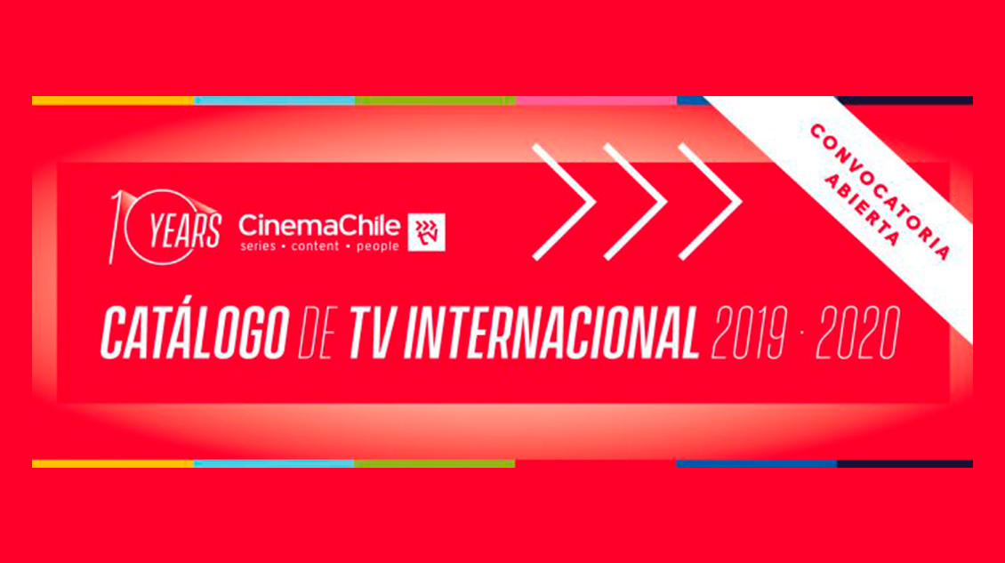 Convocatoria: Abrimos las postulaciones para el nuevo Catálogo Internacional de TV 2019-2020