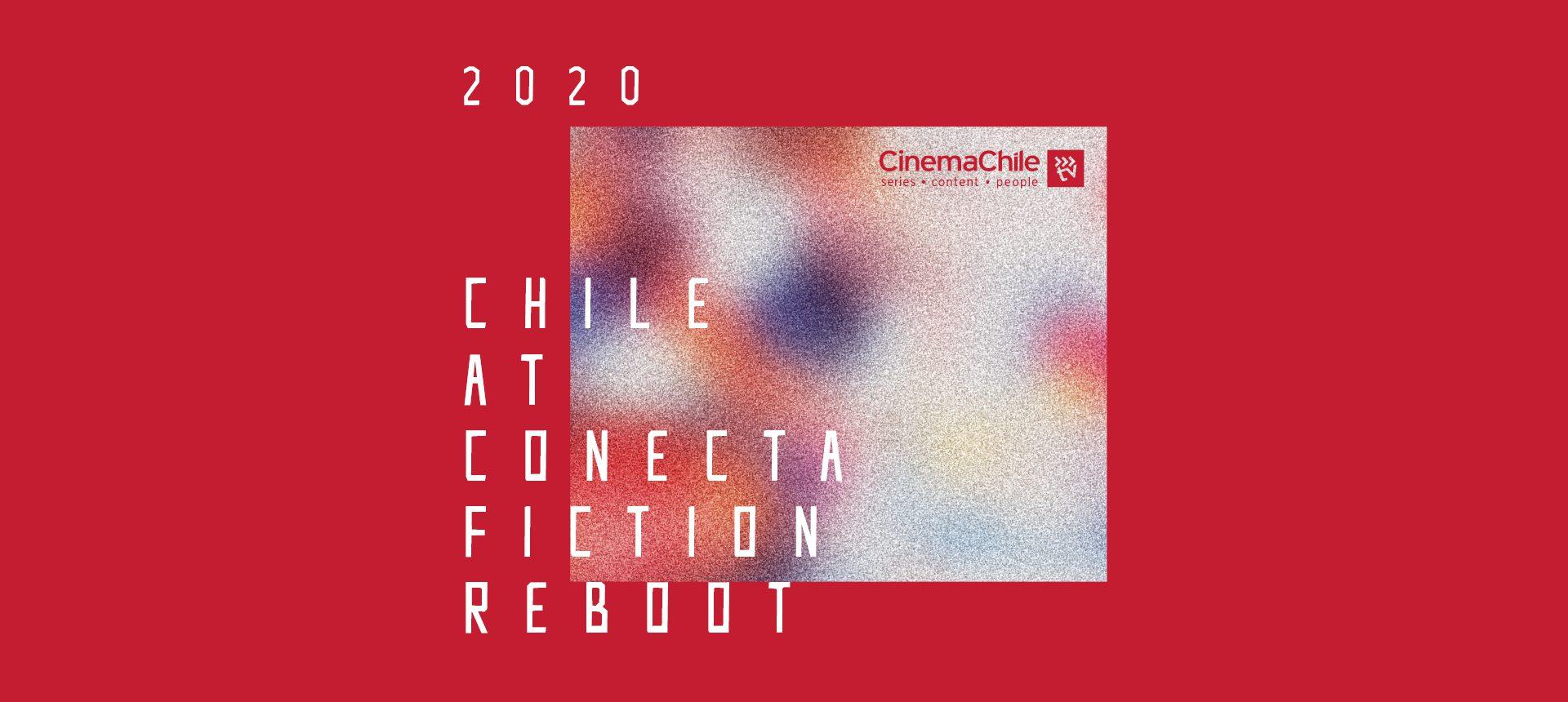 Las series chilenas que este 2020 no dejará atrás y buscarán arrasar en Conecta FICTION Reboot