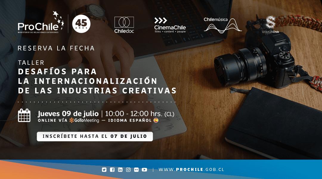 Postula y participa en el Taller «Desafíos para la internacionalización de las Industrias Creativas»