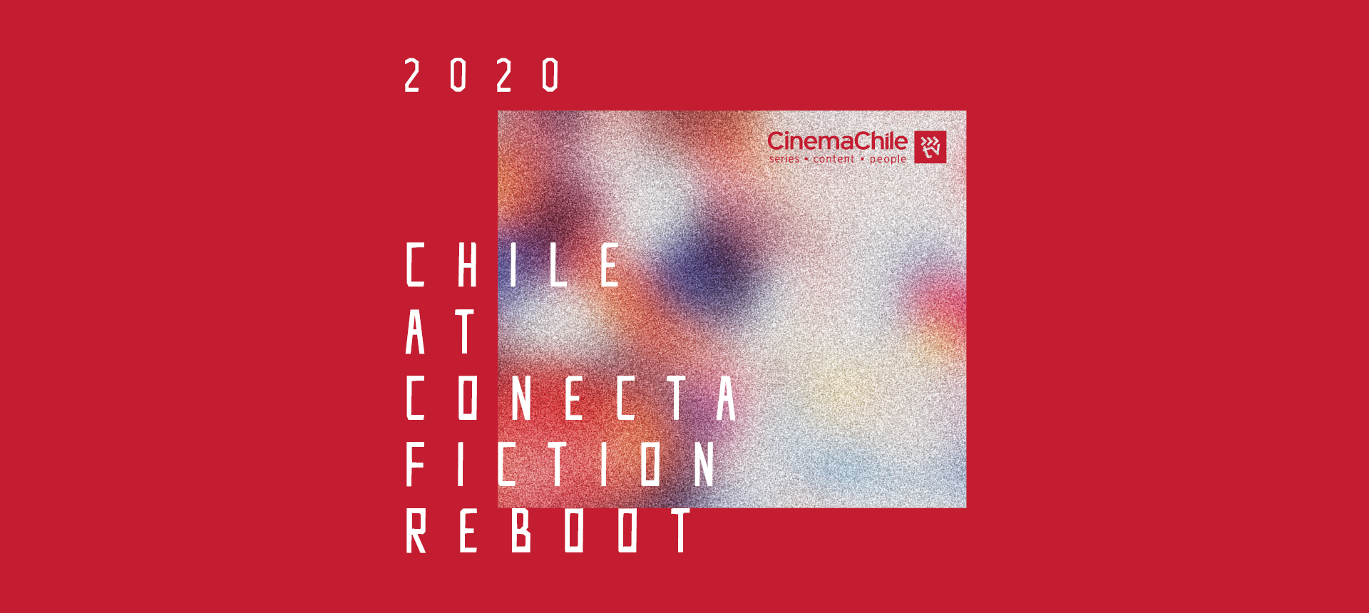The Chilean Series that this 2020 will not leave behind and will look to sweep up at Conecta FICTION Reboot