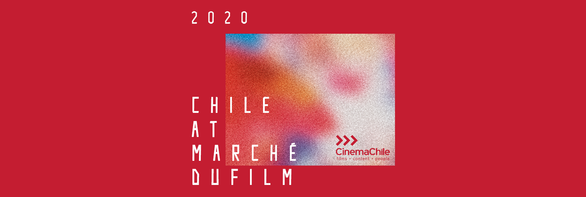 Chile is present at the Marché du Film in Cannes with a renewed cinematographic offer