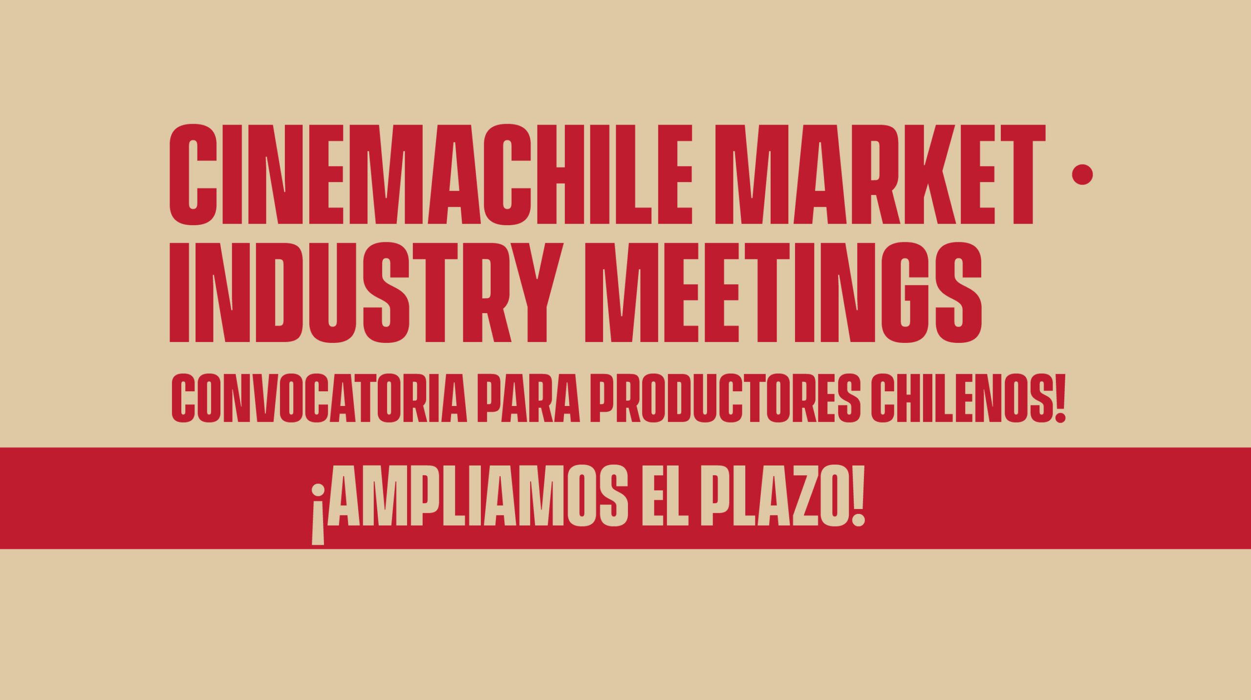 """CONVOCATORIA CERRADA // Postula y sé parte de nuestro primer encuentro """"CinemaChile Market – Industry Meetings"""""""